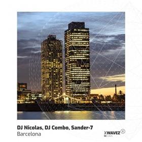 DJ NICOLAS, DJ COMBO, SANDER-7 - BARCELONA